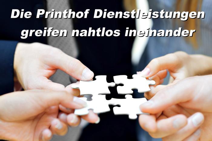 Die Printhof Dienstleistungen greifen nahtlos ineinander